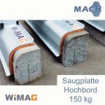 150 kg Hochbord Saugplatte für WIMAG Turbo-M